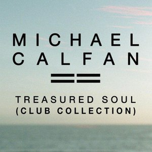 Michael Calfan альбом Treasured Soul (Club Collection)
