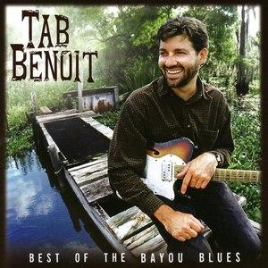 Tab Benoit альбом Best of the Bayou Blues