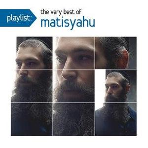 Matisyahu альбом Playlist: The Very Best Of Matisyahu