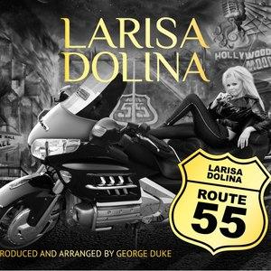 Лариса Долина альбом Route 55