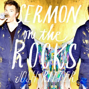 Josh Ritter альбом Sermon on the Rocks