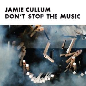 Jamie Cullum альбом Don't Stop The Music