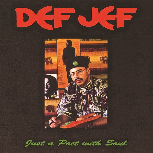 Def Jef альбом Just A Poet With Soul (Deluxe Version)