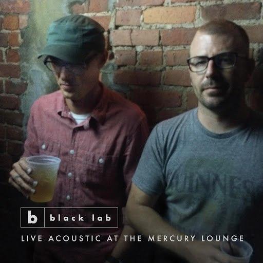 Black Lab альбом Live Acoustic At The Mercury Lounge