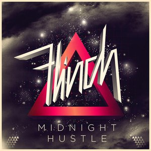 Flinch альбом Midnight Hustle
