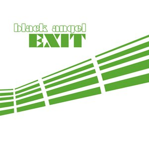The Black Angels альбом Black Angel Exit