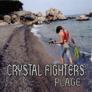 Crystal Fighters альбом Plage EP