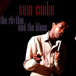 Sam Cooke альбом The Rhythm And The Blues