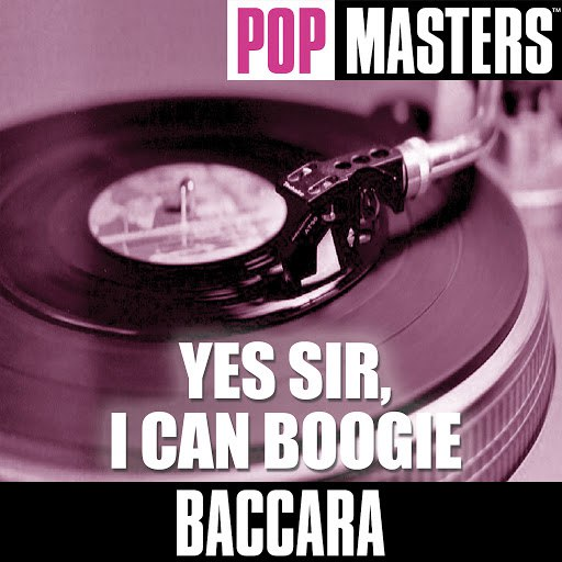 Baccara альбом Pop Masters: Yes Sir, I Can Boogie
