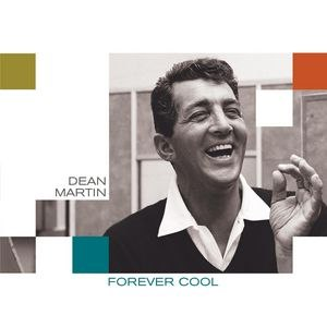 Dean Martin альбом Forever Cool