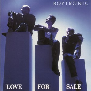 Boytronic альбом Love for Sale