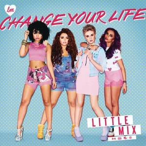 Little Mix альбом Change Your Life