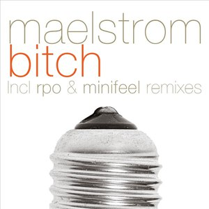 Maelstrom альбом Bitch Single