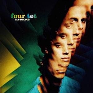 Four Tet альбом DJ-KICKS: Four Tet