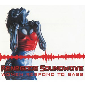 Renegade Soundwave альбом Women Respond to Bass