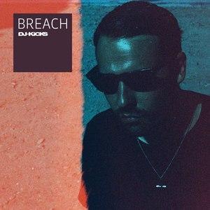 Breach альбом DJ-Kicks