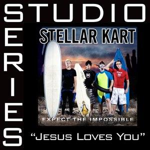 Stellar Kart альбом Jesus Loves You [Studio Series Performance Track]