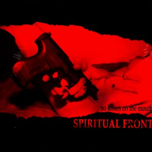 Spiritual Front альбом No Kisses On The Mouth