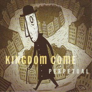 Kingdom Come альбом Perpetual