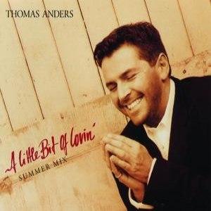 Thomas Anders альбом A Little Bit Of Lovin'