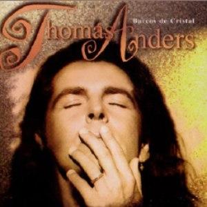 Thomas Anders альбом Barcos De Cristal