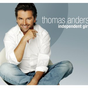 Thomas Anders альбом Independent Girl