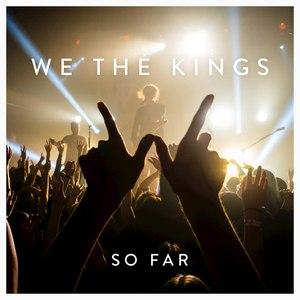 We The Kings альбом So Far