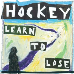 Hockey альбом Learn To Lose