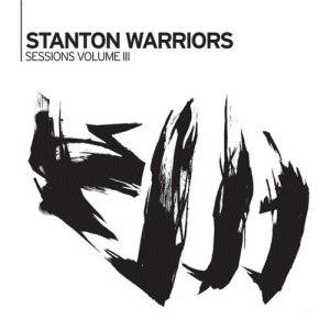Stanton Warriors альбом Stanton Sessions, Volume 3