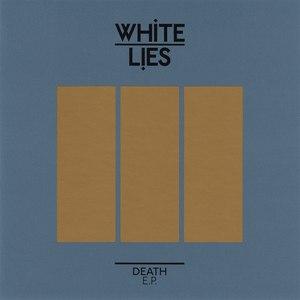 White Lies альбом Death E.P.