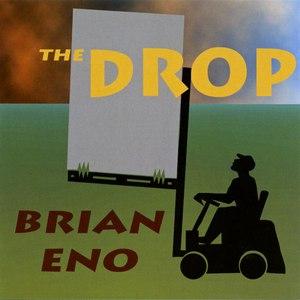 Brian Eno альбом The Drop