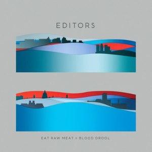 Editors альбом Eat Raw Meat = Blood Drool