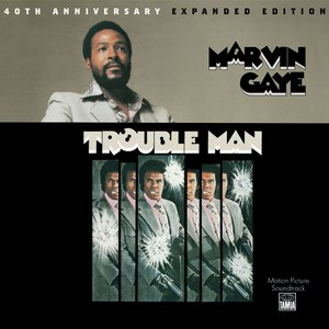 Marvin Gaye альбом Trouble Man: 40th Anniversary Expanded Edition
