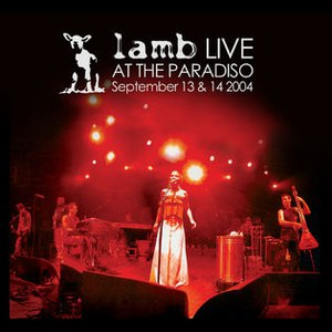 Lamb альбом Live at The Paradiso (2004)