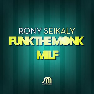 Rony Seikaly альбом Funk the Monk / Milf