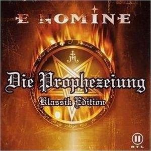 E Nomine альбом Die Prophezeiung: Klassik Edition