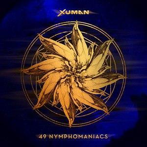Xuman альбом 49 Nymphomaniacs
