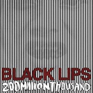 Black Lips альбом 200 Million Thousand