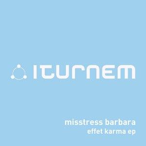 Misstress Barbara альбом Effet Karma EP