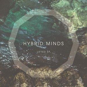 Hybrid Minds альбом Lifted EP