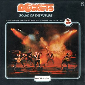 Rockets альбом Sound of the Future