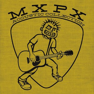 MxPx альбом Acoustic Collection
