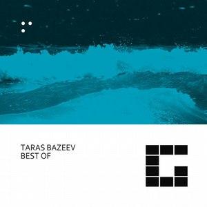 Taras Bazeev альбом Best Of