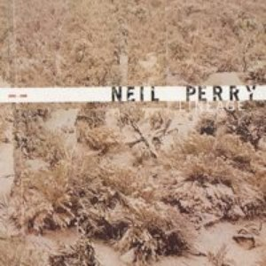 Neil Perry альбом Lineage 1998-2002