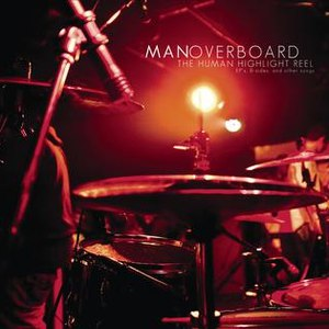 Man Overboard альбом The Human Highlight Reel