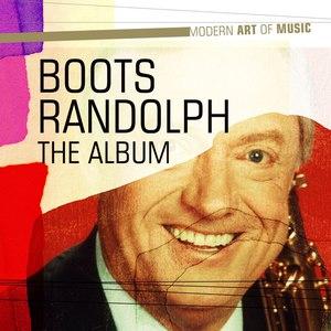 Boots Randolph альбом Modern Art of Music: Boots Randolph - The Album