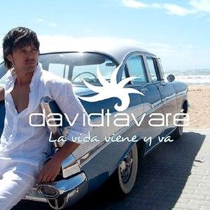 David Tavare альбом La Vida Viene Y Va