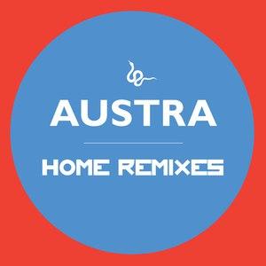 Austra альбом Home Remixes