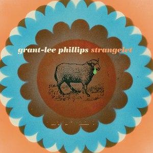 Grant-Lee Phillips альбом Strangelet