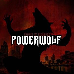 Powerwolf альбом Return in Bloodred